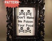 PDF/JPEG Don't Make Me Poison Your Food (Pattern)