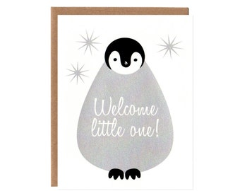 Welcome Little One -- Baby Penguin New Baby Screenprinted Card