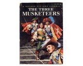 1950s Illustrated The Three Musketeers Golden Picture Classic Book Hardcover with Color Illustrations