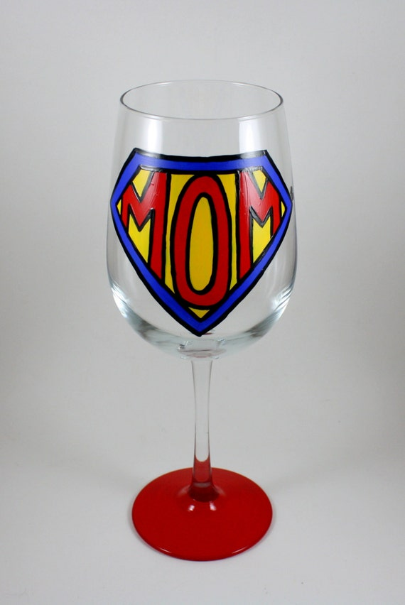 Super mom mothers day hand painted wine glass mommy for Super u champagne