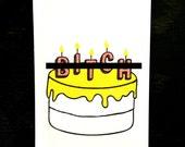 B*tch Cake funny letterpress card