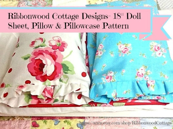 """Sewing PATTERN-Ribbonwood Cottage Shabby Style Doll Sheet and Pillow 18"""" Doll"""