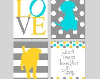 Puppy Dog Nursery Art Quad - Woof Means I Love You In Puppy Quote, Love, Puppy Silhouettes - Set of Four 8x10 Prints - CHOOSE YOUR COLORS