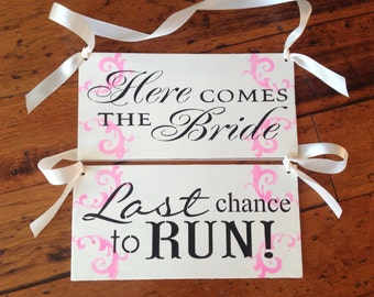 Here comes the bride, Last Chance to run, sign set, ring bearer sign set, fuchsia, hot pink, Set of 2 signs