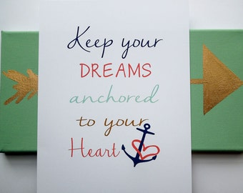 Nautical Art Print, Typography Art Print, Anchor Art, Coral Navy Gold Mint, Keep your dreams achored to your heart, Dorm Decor