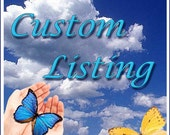 Custom Listing for Chris