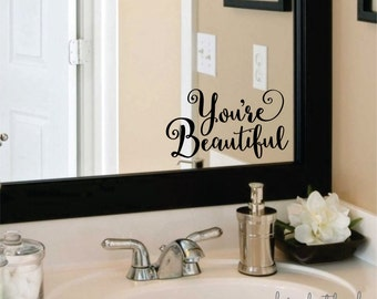 Beautiful wall or mirror decal - you are beautiful - fancy vinyl letters - inspirational quote - beautiful decal for mirror or wall