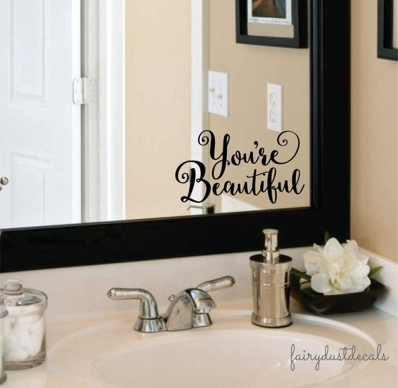 mirror stickers bathroom beautiful wall decal you are beautiful bathroom mirror sticker 13675