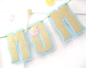 LOVE YOU MOM Mothers Day Banner - Gold Glitter on Tuquoise, Yellow, and Baby Pink