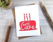 Eat Cake Happy Birthday Card, Celebration Greeting Card - Single