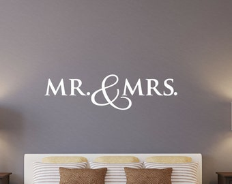 Mr and Mrs Wall Decal - Wedding Wall Decal - Bedroom Decal