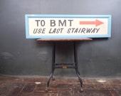 Rare Original Brooklyn BMT Train Station Sign