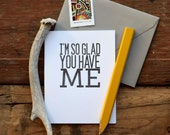 SASS-477 I'm so glad you have me Valentine's Day letterpress card