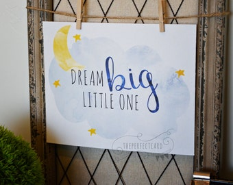 Dream Big Little One  - Gray & Blue - printable wall art  - home decor - instant download