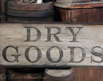 Primitive Early Look DRY GOODS Wooden sign
