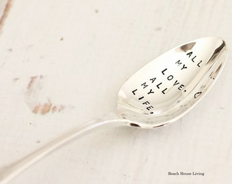 All my love, all  my life wedding vow spoon, stamped spoons with words