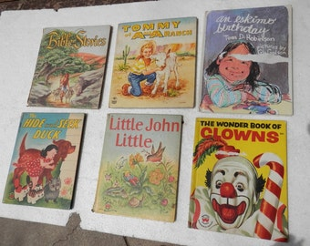 6 vintage childerns hardcover books, the wonder book of clowns, little john little, the hide and seek duck, tommy at of A bar A Ranch