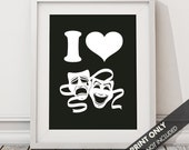 I LOVE DRAMA - Art Print (Featured in Black) Keep Calm Art Prints and Posters