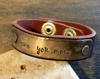 """Love you more... 1/2""""  vintage brass and leather stamped cuff...customize one today..."""