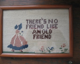 """framed vintage needlepoint motto """"There's no friend like an old friend"""""""