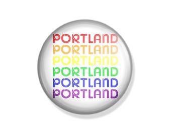 Portland Rainbow Typography - Pinback Button, Magnet, Mirror, or Bottle Opener