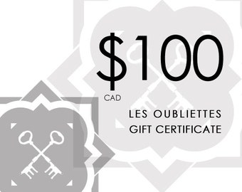 GIFT CARD - 100.00CAD at Les Oubliettes