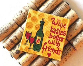 Wine Lovers Magnet - Original Miniature Acrylic Canvas - Hand Painted - 3x3 inch canvas magnet
