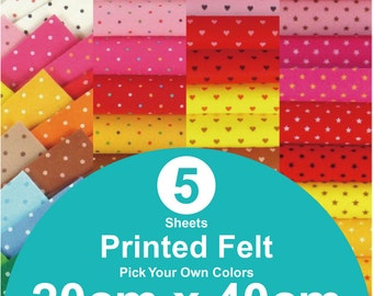 5 Printed Felt Sheets - 20cm x 40cm per sheet - pick your own colors (PR20x40)