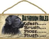 "Black Lab Bathroom Rules Flush Floss Brush Wash Sign Plaque Lodge Cabin Decor 5""x10"""