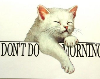 I Dont Do Mornings Cat T Shirt Ladies T Shirt Free Shipping to Usa 10268