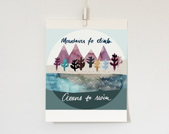 Mountains and Oceans, 8x10 print