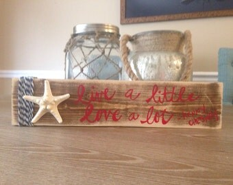 Live a little love a lot kenny chesney pallet sign