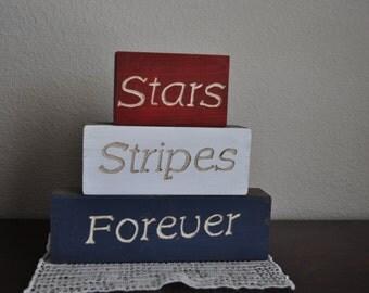 Stars Stipes Forever Wooden Block Sign