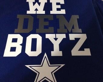 We Dem Boys Dallas Cowboys Shirts S 3x