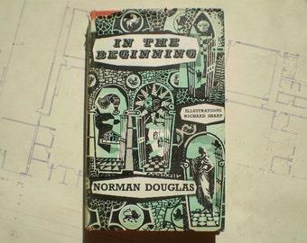 In the Beginning - 1953 - by Norman Douglas - Illustrated by Richard Sharp