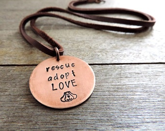 Rescue Dog Necklace - adopt rescue love - Dog Lover Jewelry - Inspirational Quote - Dog Adoption