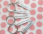 Key Chain Set of 5 CUSTOMIZED For You Hand Stamped Polished Aluminum Personalized Made To Order Keychain Short Quote Names Dates Gift