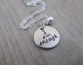 """I Am Enough Inspiration Necklace- """"I am enough"""" with an accent bead in your choice of colors- Hand-Stamped Jewelry"""