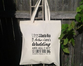 25 Wedding Welcome Tote -Bridesmaid Tote - Bachelorette Party, I Flew All The Way To, Personalized