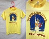 Vintage Super Soft Fat Lady Sings T Shirt