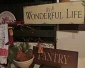 It's a wonderful life Christmas sign primitive Christmas