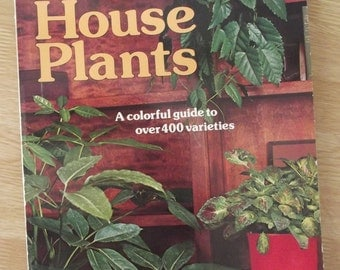 Vintage Sunset Book  - How To Grow Houseplants - 1976