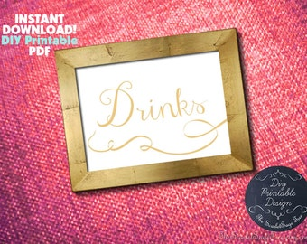 PRINTABLE DRINKS Sign Template Instant Download Elegant DIY Wedding Print Unique Cheap Decor Signage Table Setting Decoration Calligraphy