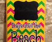 Pink/Green Chevron Yellow Beach Chalkboard Countdown Calendar READY TO SHIP