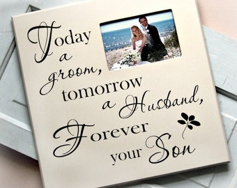 Grooms Gift for Parents/Wedding Picture Frame/Today a Groom Photo Frame Gift
