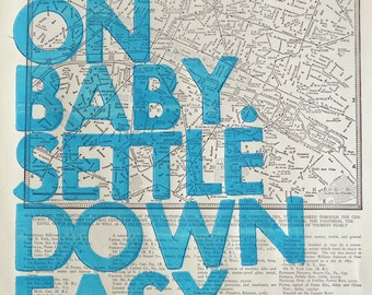 Paris Real Letterpress / Ramble On Baby. Settle Down Easy. / Letterpress Print on Antique Atlas Page