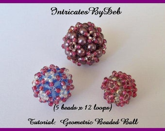 Tutorial Geometric Beaded Ball - 5 beads x 12 loops - Jewelry Beading Pattern, Beadweaving Instructions, Download, PDF, Do It Yourself