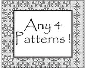 CHOOSE ANY 4 PATTERNS