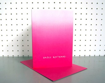 Pink Ombre Happy Birthday Greetings Card