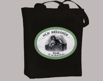 Vintage Habana Cigar Box Label, Old Reliable, Dog on Crate Black or Neutral Canvas Tote  -- selection of  sizes available